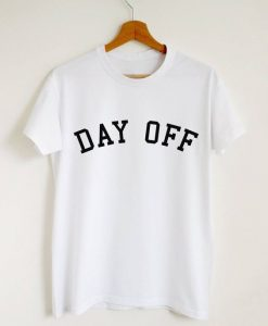 Day off T-shirtAY