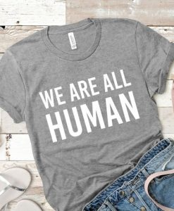 We Are All Human Short-Sleeve Unisex T-ShirtAY