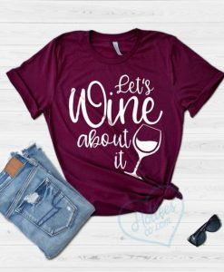Wine Shirt, Funny Drinking Shirt,AY