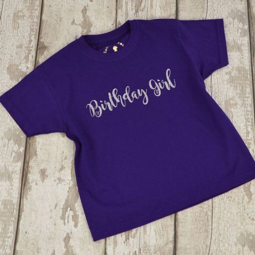 'Birthday Girl' Kids T Shirt In Many Colours AY