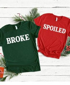 Broke and Spoiled Shirts AY