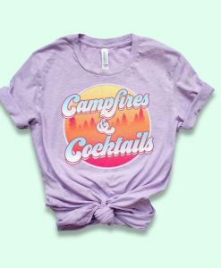 Campfires And Cocktails Shirt AY