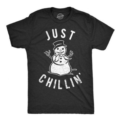 Just Chillin' Christmas T Shirt, AY