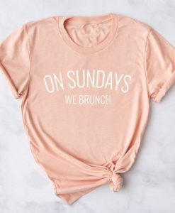 On Sundays We Brunch Womens' Slogan T Shirt AY
