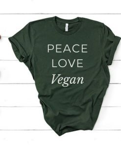 Peace Love Vegan T-Shirt AY