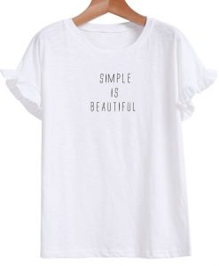 Simple is beautiful.AY