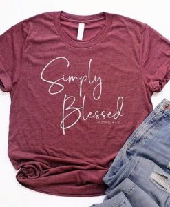 Simply Blessed Shirt AY - Copy