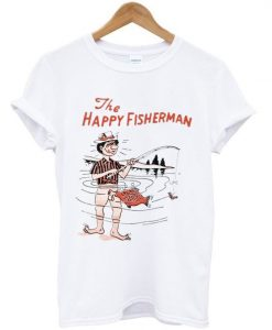 The happy fisherman T-shirtAY