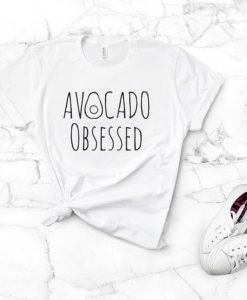 Avocado Obsessed T-ShirtAY