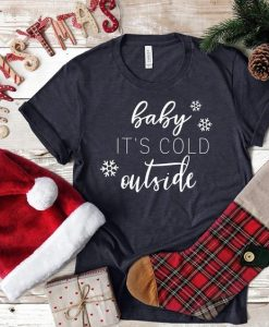 Baby it's cold outside Short-Sleeve Unisex T-Shirt AY