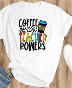 COFFE TEACHER TSHRT AY