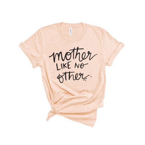 MOTHER LIKE OTHER TSHIRT AY