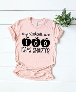 My students are 100 days smarter shirt. AY