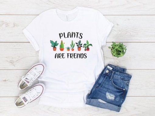 Plants Are Friends AY