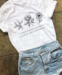 A Little More Kindness T-Shirt AY
