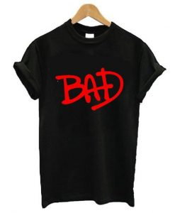BAD Tribute Michael Jackson t shirt ay