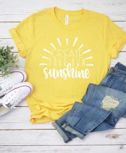 Create Your Own Sunshine Tshirt ay