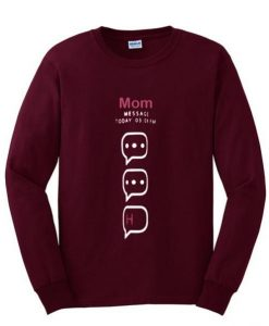mom massage today sweatshirt - Copy