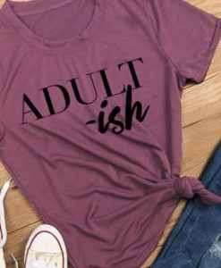ADULT-ish Graphic T-Shirt